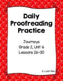 Daily Proofreading Practice - Journeys, Grade 2, Unit 6 - BUNDLE