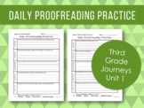 Daily Proofreading Practice - Third Grade Journeys Unit 1