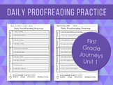 Daily Proofreading Practice Unit 1 First Grade Journeys -