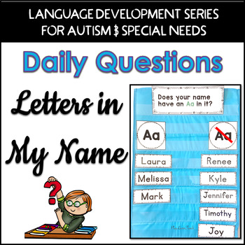 Daily Questions Letters in My Name for Autism and Early Childhood
