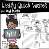 April Daily Quick Writing Prompts for BIG KIDS