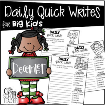 Daily Quick Writing Prompts for BIG KIDS December