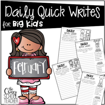 Daily Quick Writing Prompts for BIG KIDS February