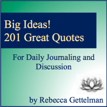 Big Ideas! 201 Quotes for Daily Journaling and Discussion