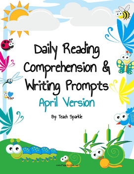 Daily Reading Comprehension and Writing Prompts April Version