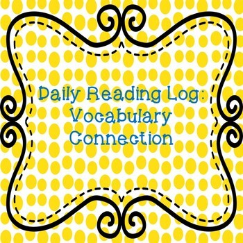 Daily Reading Log - Vocabulary Connection
