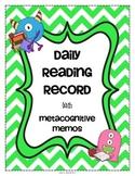 Daily Reading Log for Homework or Classwork + Metacognitiv