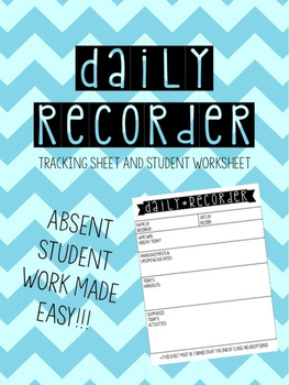 Daily Recorder Sheet for Absent Work