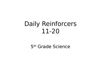 Daily Reinforcers 11-20 (science)