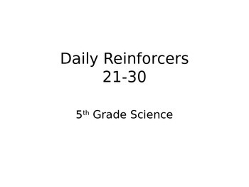 Daily Reinforcers 21-30 (science)