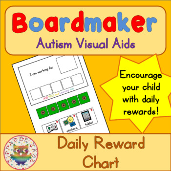 Daily Reward Chart - Boardmaker Visual Aids for Autism SPED