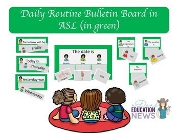 Daily Routine Bulletin Board in ASL-Green