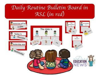 Daily Routine Bulletin Board in ASL-Red