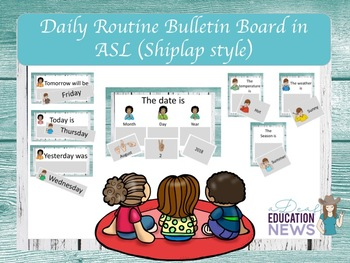 Daily Routine Bulletin Board in ASL- Shiplap