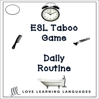 Daily Routine - ESL Taboo Speaking Game