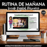 Daily Routine Vocabulary | Distance Learning for Spanish 2