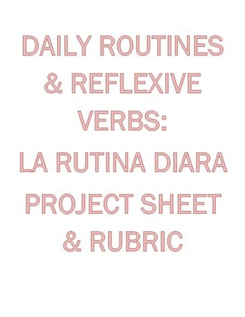 Daily Routines & Reflexives Project: Un Cuentito Para Niños