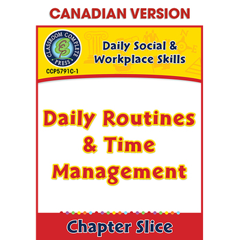 Daily Social & Workplace Skills: Daily Routines & Time Management Gr. 6-12 CDN