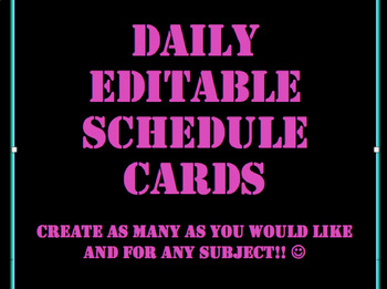 Daily Schedule Cards- Bright Colors on black background with Clipart (EDITABLE)