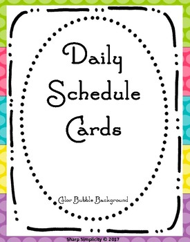 Daily Schedule Cards - Bubbles