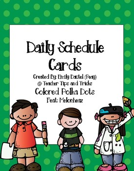 Daily Schedule Cards *Featuring Melonheadz* **Colored Polkadot Theme*