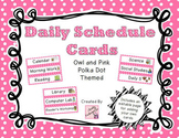 Daily Schedule Cards - Owl and Pink Polka Dot Theme