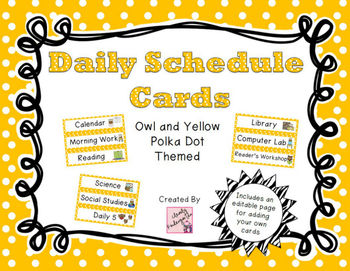Daily Schedule Cards - Owl and Yellow Polka Dot Theme