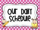Daily Schedule Cards Polka Dot Theme with EDITABLE Blank Cards