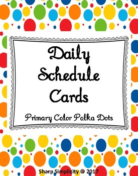 Daily Schedule Cards - Polka Dots