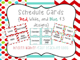 Daily Schedule Cards {Red, White, and Blue & 3 styles}