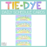 Daily Schedule Cards - Tie Dye Classroom Theme