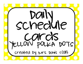Daily Schedule Cards - Yellow Polka Dots