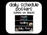 Daily Schedule Posters ~ White and Bright on Black~ Back to School