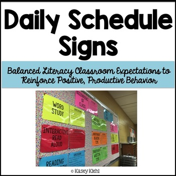 Daily Schedule Signs: Behavior Expectations for Balanced Literacy Components
