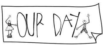 "Daily Schedule Title Card ""Our Day"""