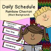 Daily Schedule   Visual Schedule   Rainbow Chevron with Black Background