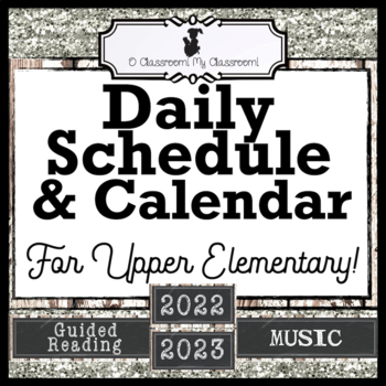 Daily Schedule and Calendar for Upper Elementary - All Inclusive! (2017-2018)