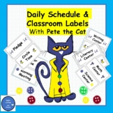 Daily Schedule and Classroom Labels with Pete the Cat
