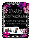 Daily Schedule with Pictures (Special Education) EDITABLE