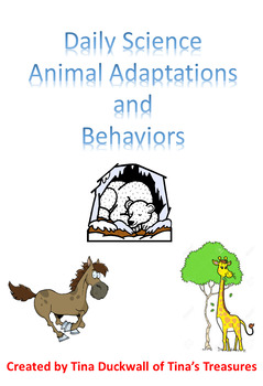 Daily Science Animal Adaptations and Behaviors