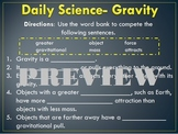 Daily Science- Forces- Gravity