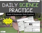 Daily Science Practice (Grade 4:  September Full Month)