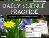 Daily Science Practice (Grade 5:  October Full Month)