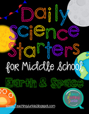 Daily Science Starters for Middle School - Earth and Space
