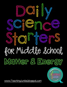 Daily Science Starters for Middle School - Matter and Energy