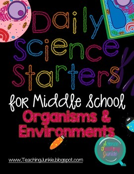 Daily Science Starters for Middle School - Organisms and Environments
