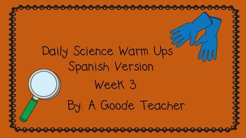 Spanish Daily Science Warm Ups (Bell Ringers) Week 3
