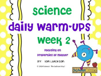 Daily Science Warm-Ups Week 2 Covering Properties of Matter 5th Grade TEKS