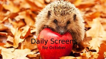 Daily Screens for October