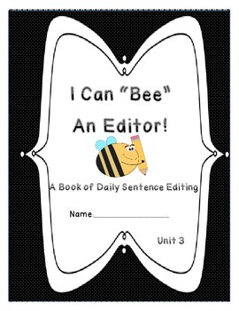 Daily Sentence Edit Book-  First Grade Journeys Unit 3: Be